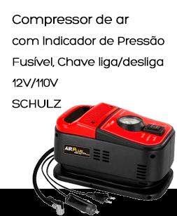 Compressor de ar com Indicador de Pressão, Fusível, Chave liga/desliga - 12V/110V DUO PLUS - SCHULZ